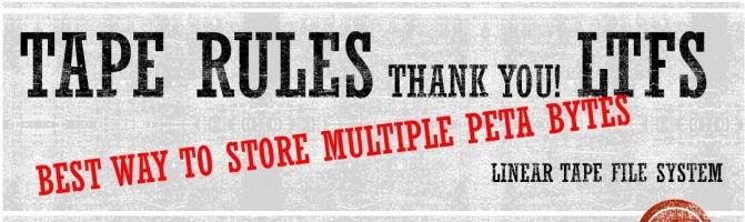 TAPE RULES! LTFS